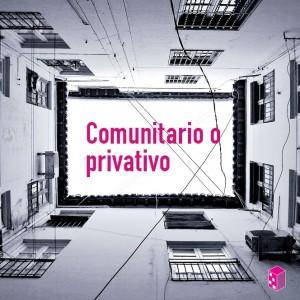 Privativo O Comunitario Generalidades Administración De